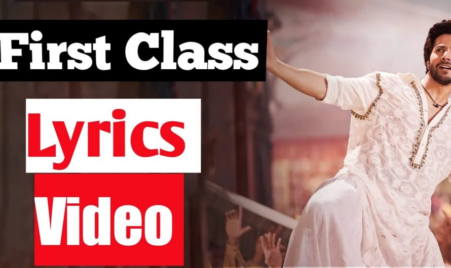 First Class (Lyrics video)|| Hindi Lyrics