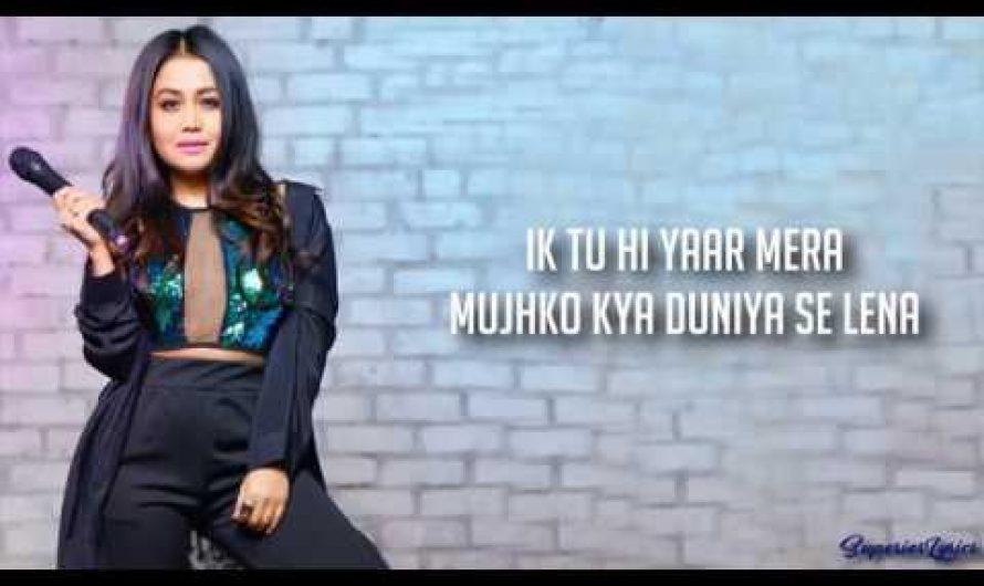 Tu Hi Yaar Mera Full Song Lyrics – Pati Patni Aur Woh | Arijit Singh, Neha Kakkar