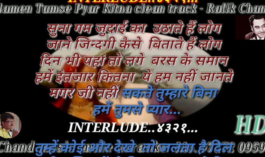 "Hamen Tumse Pyar Kitna only male "" Hindi lyrics "" full free "" Karaoke """