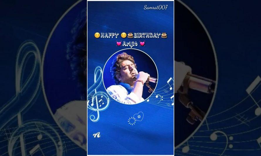 Happy Birthday Arijit Singh status|Full Screen status video hd |Hindi Lyrics Video Status hd|Status