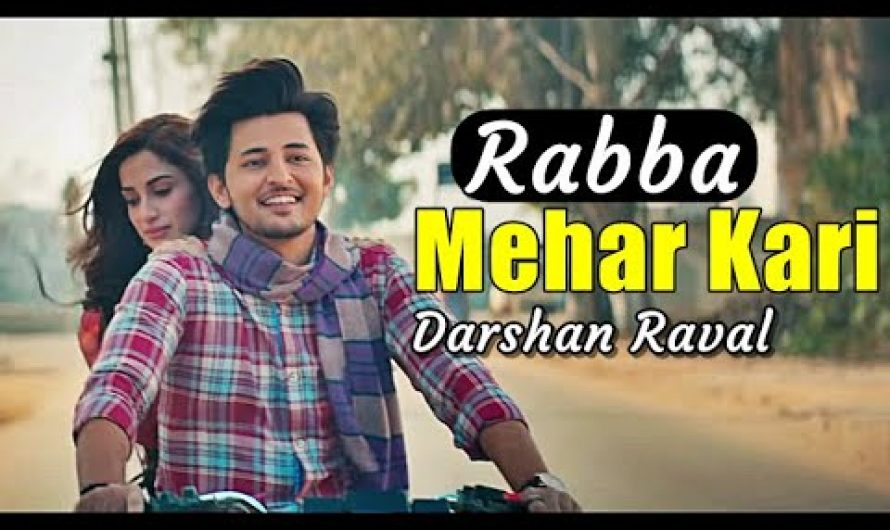 Rabba Mehar Kari (LYRICS) – Darshan Raval | Youngveer | Aditya D | Tru Makers | New Songs 2021