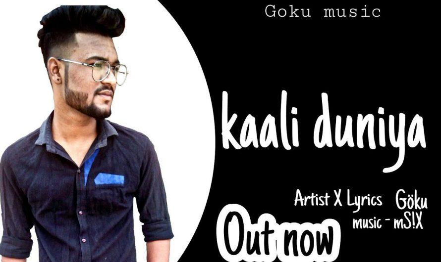 KAALI DUNIYA-GOKU|| LYRICS VIDEO || HINDI RAP SONG