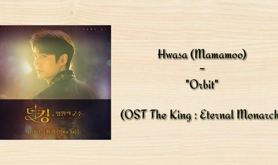 Hwasa (Mamamoo) – Orbit (Lyrics)    OST The King: Eternal Monarch