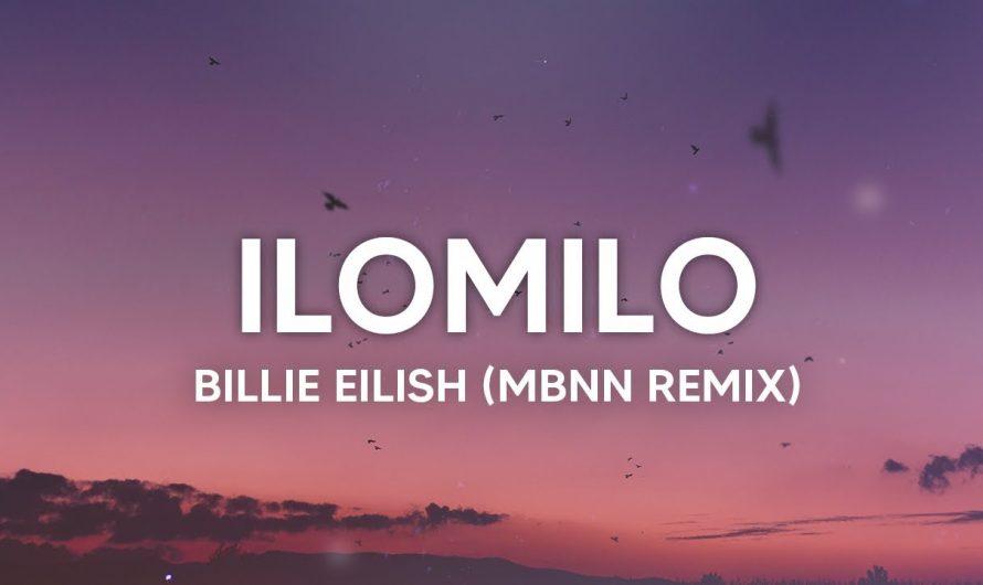 Billie Eilish – ilomilo (MBNN Remix) Lyrics