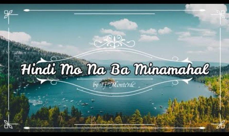 Tj Monterde – Hindi Mo Na Ba Minamahal (Lyrics Video)