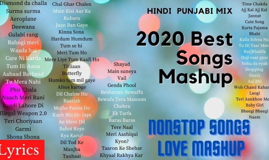 Best of 2020 Mashup with Lyrics | Hindi Punjabi Mix Songs | 2020 Top Love and Sad Song