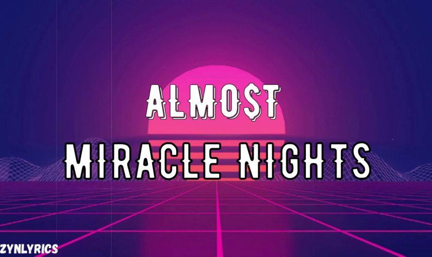 ALLMO$T – Miracle Nights (Lyrics)