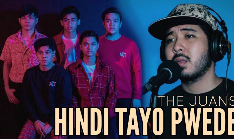 Hindi Tayo Pwede – The Juans / Janine Teñoso (cover) [LYRICS]