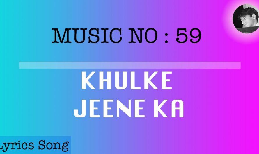 Dil Bechara- Khulke Jeene Ka | Lyrics Song With English Translation
