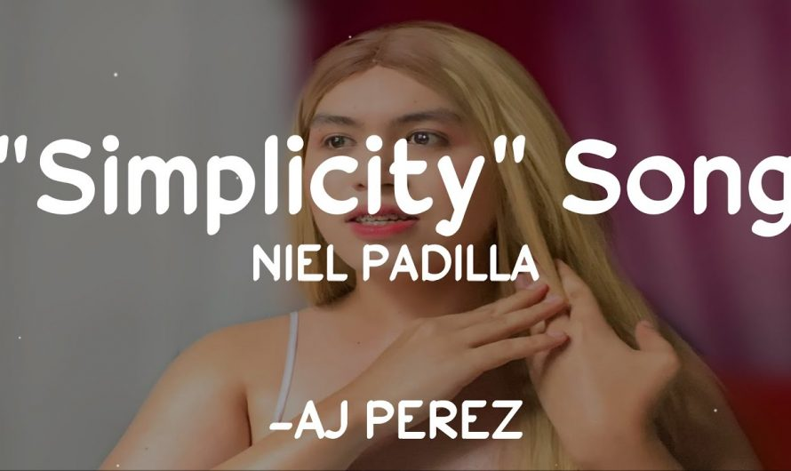 "NIEL PADILLA ""Simplicity"" Song (Official Lyrics) 🎵"