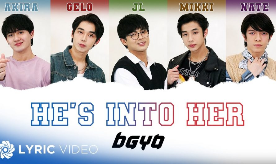 He's Into Her – BGYO (Lyrics)   Official Soundtrack of 'He's Into Her'