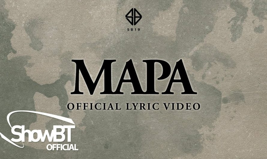 SB19 'MAPA'   OFFICIAL LYRIC VIDEO