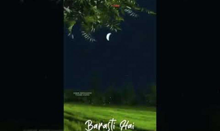 Barsat ki dhun 😘hindi lyrics Whatsapp video 2021 lyrics video 🎧💯🧡😘🎼💙🔥🎶😘🙃😉
