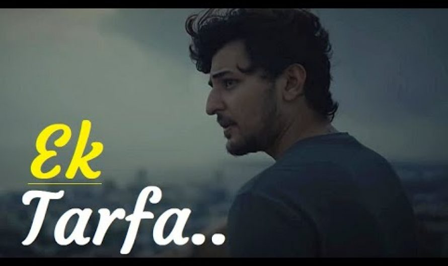 Darshan Raval | Ek Tarfa | Youngveer | Romantic Song 2020 | Lyrics | Darshan Raval Popular Hit Songs