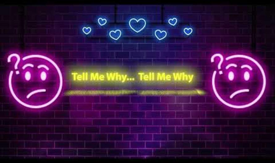 Kings Lee – Tell Me Why (Lyrics Video)