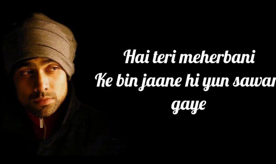 Meherbani Lyrics | The Shaukeens | Jubin Nautiyal | Arko | Akshay Kumar |