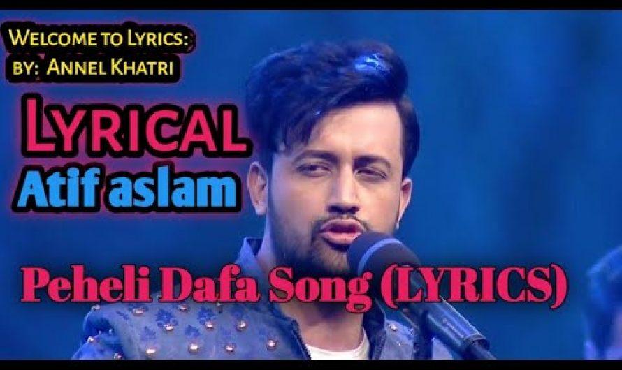 Atif Aslam: Pehli Dafa Song (LYRICS) | lleana D'Cruz |atest Hindi Song 2017| T-Series Music