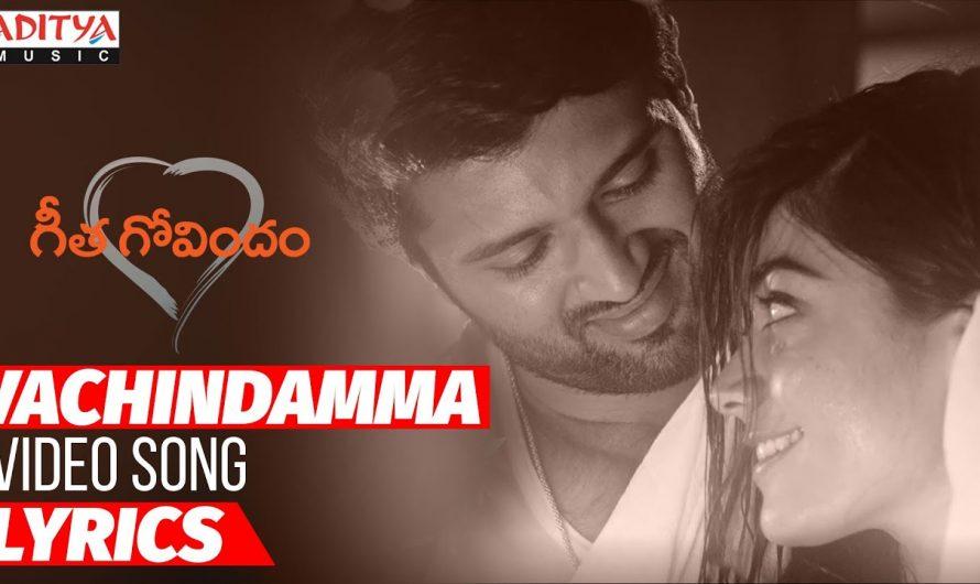 Vachindamma Video Song With Lyrics | Geetha Govindam Movie | Vijay Devarakonda, Rashmika.