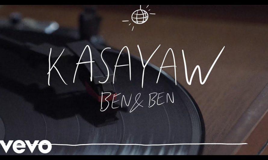 Ben&Ben – Kasayaw   Official LYRIC Video