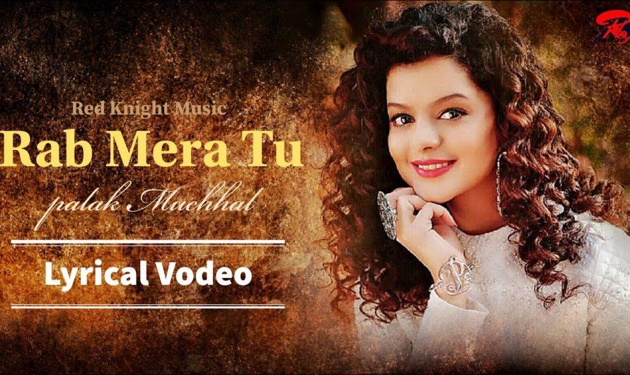 Rab Mera Tu | Lyrics Video | Palak Muchhal | Vineet Singh | Shabab Sabri | Love Song