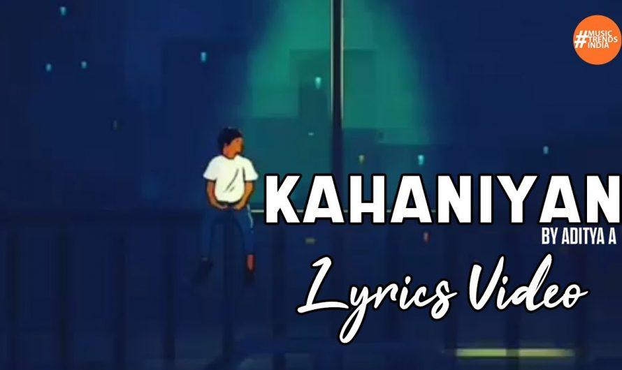 kahaniyan By Aditya A | Indie Song | Lyrics Video | Music Trends India