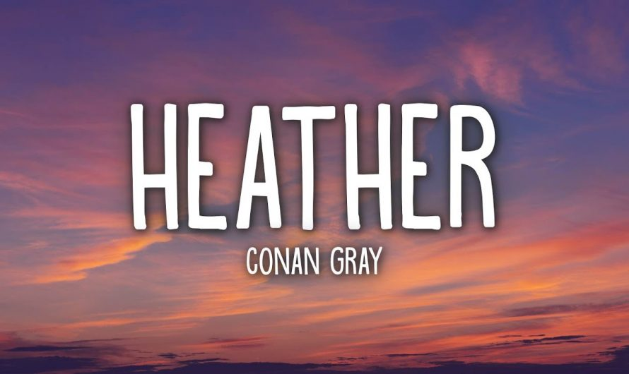 Conan Gray – Heather (Lyrics)