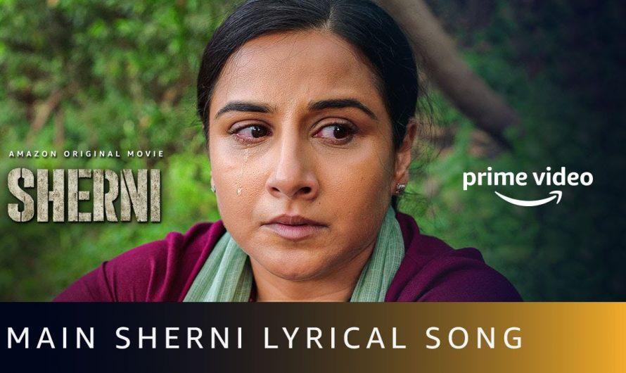 Main Sherni Lyrical Video Song | AKASA | Vidya Balan | New Hindi Song 2021 | Amazon Prime Video