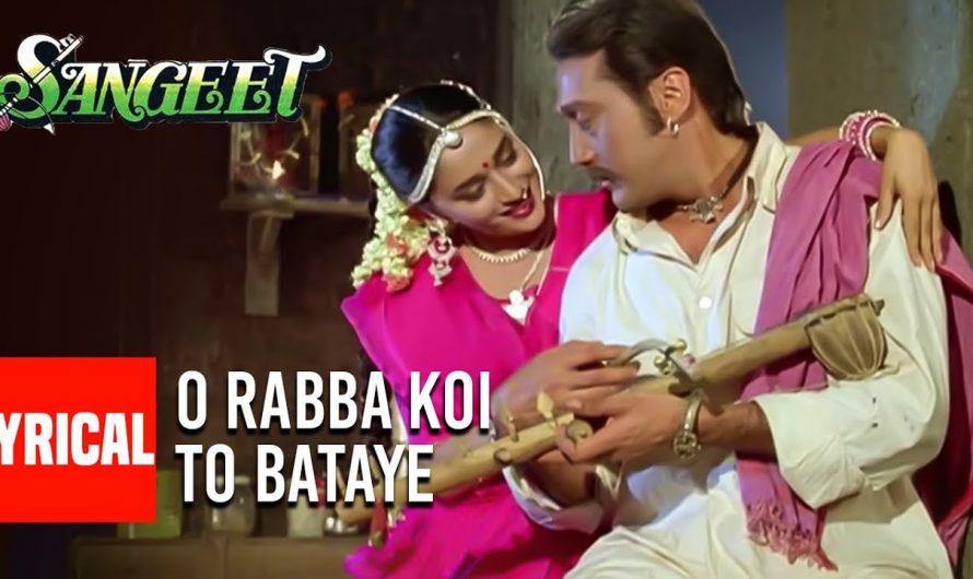 O Rabba Koi To Bataye Lyrical Video Song | Sangeet | Jackie Shroff, Madhuri Dixit