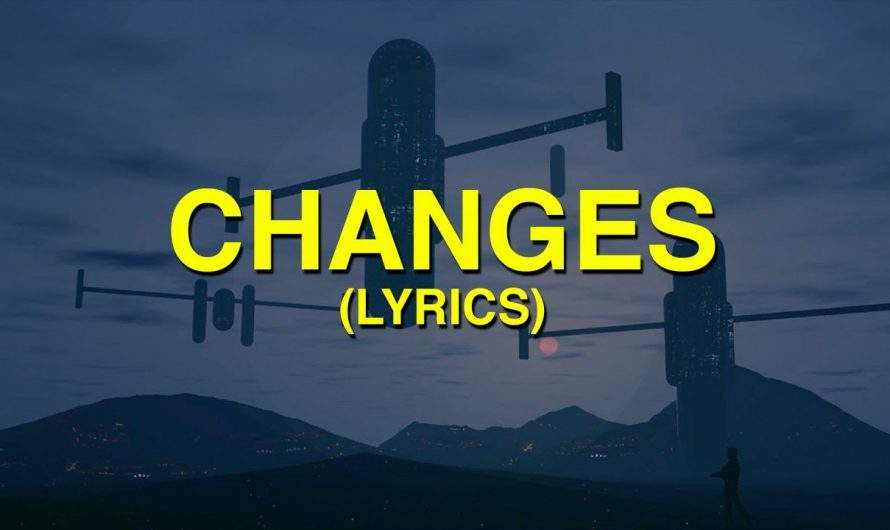 Justin Bieber – Changes (Lyrics)