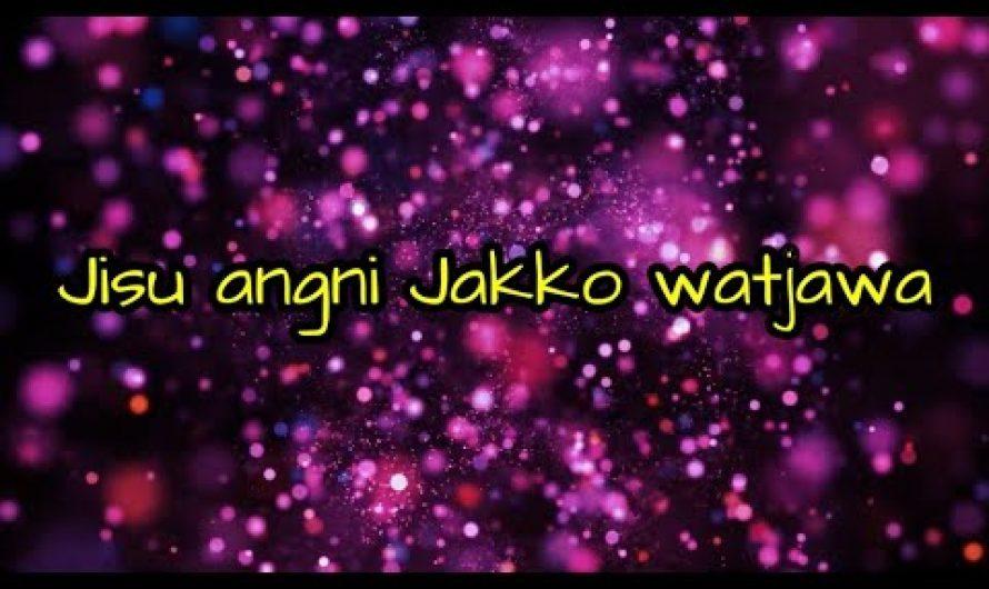 Jisu Angni Jako Watjawa- Lyrics Video | Garo Gospel Song | Tinglijan Official |
