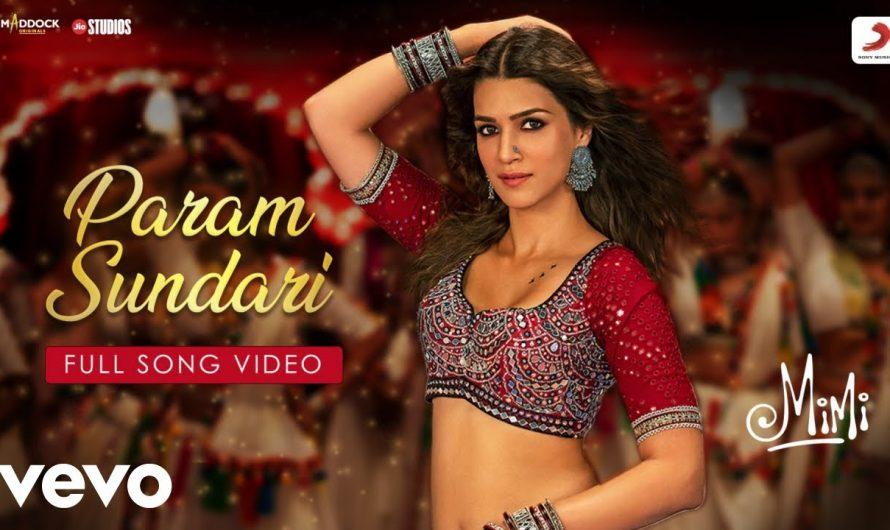 Param Sundari – Full Song Video Mimi Kriti, Pankaj T. A. R. Rahman Shreya Amitabh B.